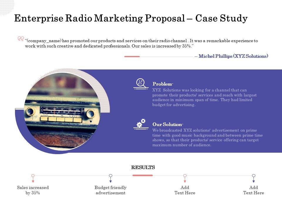 Enterprise Radio Marketing Proposal Case Study Ppt Powerpoint Summary Designs