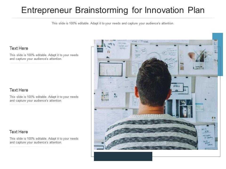 Entrepreneur Brainstorming For Innovation Plan Infographic Template