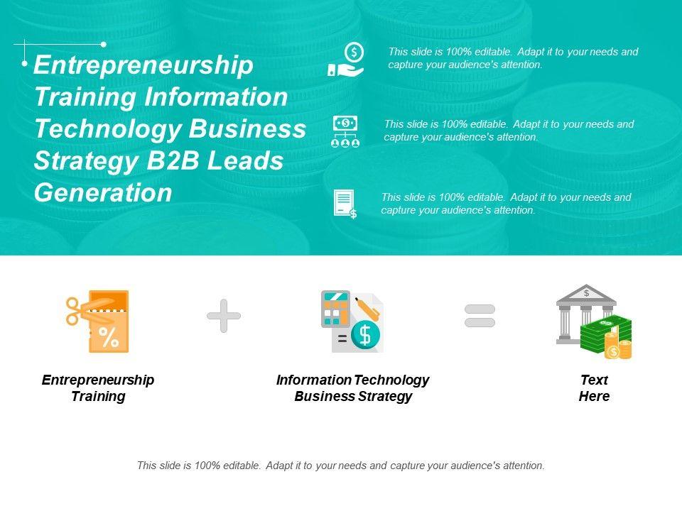 entrepreneurship_training_information_technology_business_strategy_b2b_leads_generation_cpb_Slide01