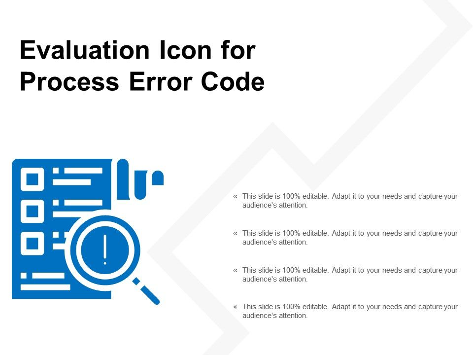 Evaluation Icon For Process Error Code | PowerPoint Slide