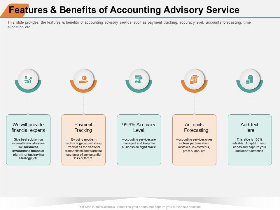 Features And Benefits Of Accounting Advisory Service Provide Ppt Powerpoint Presentation Inspiration