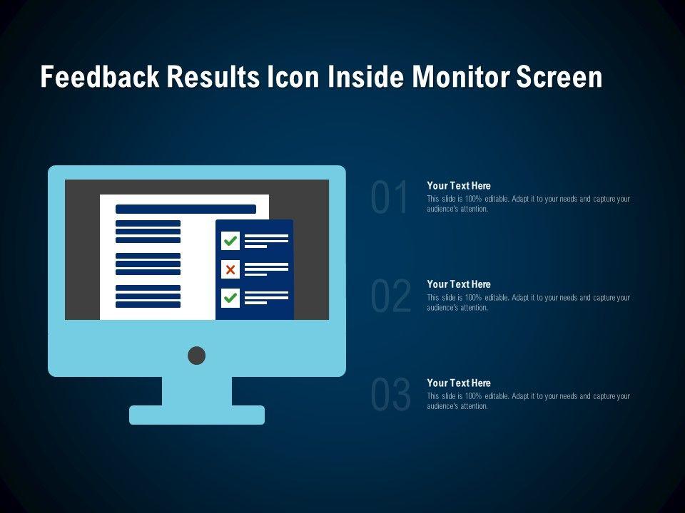 Feedback Results Icon Inside Monitor Screen