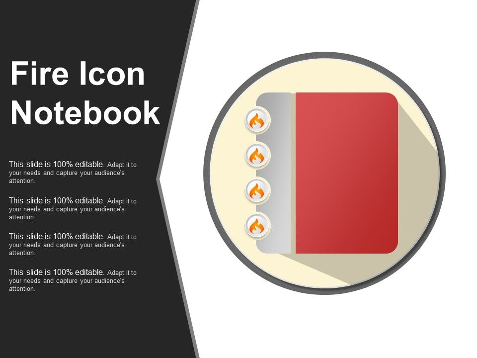 Fire Icon Notebook Ppt Infographics Presentation Graphics