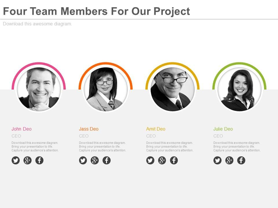 four team members for our project powerpoint slides