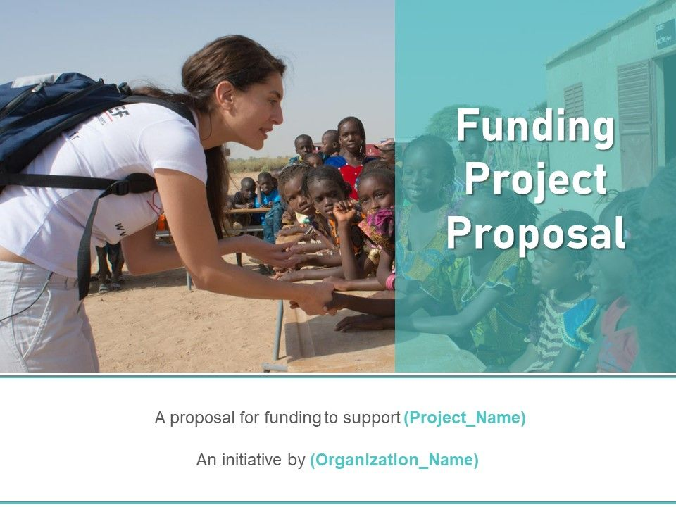 Funding Project Proposal Powerpoint Presentation Slides
