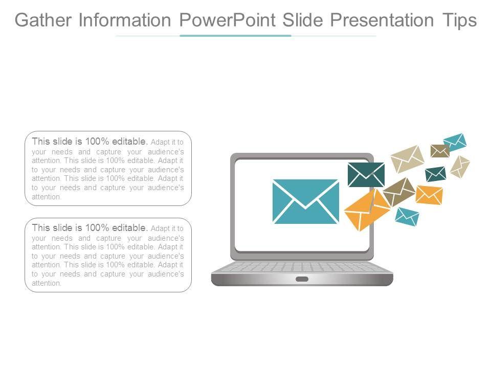 Gather Information Powerpoint Slide Presentation Tips Slide01 Slide02