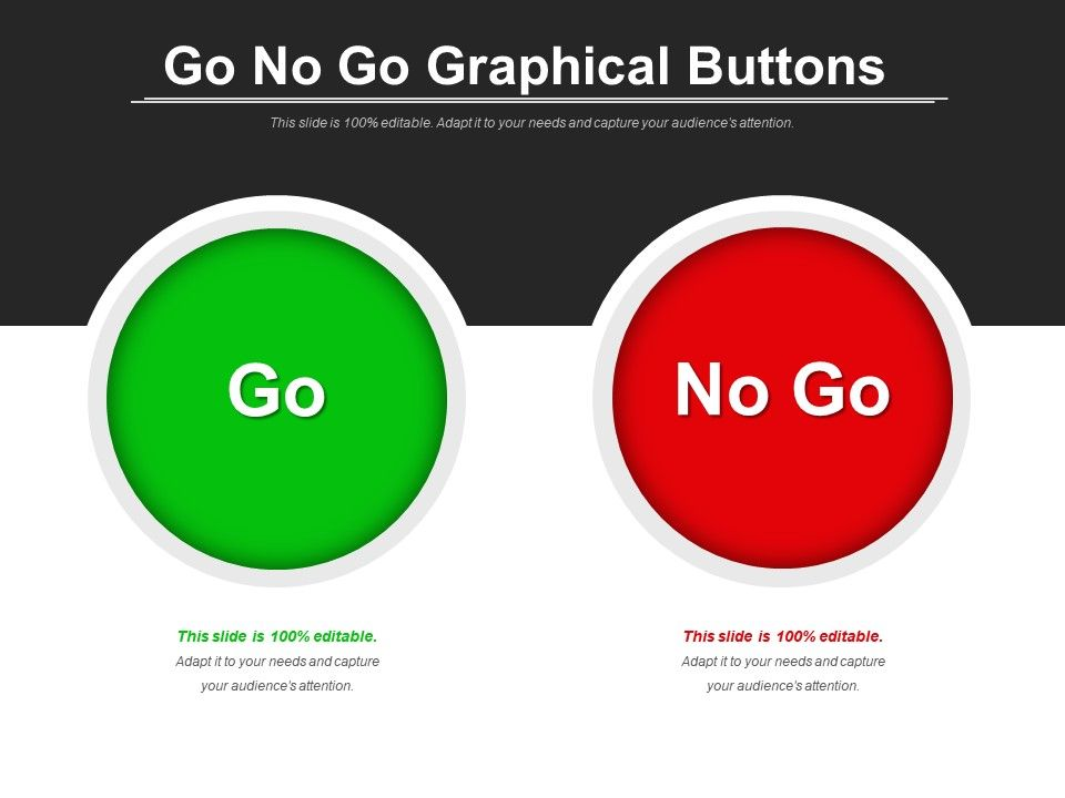 go no go graphical buttons powerpoint slide clipart. Black Bedroom Furniture Sets. Home Design Ideas