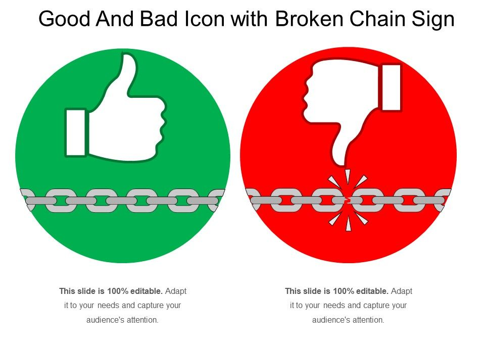good_and_bad_icon_with_broken_chain_sign_Slide01
