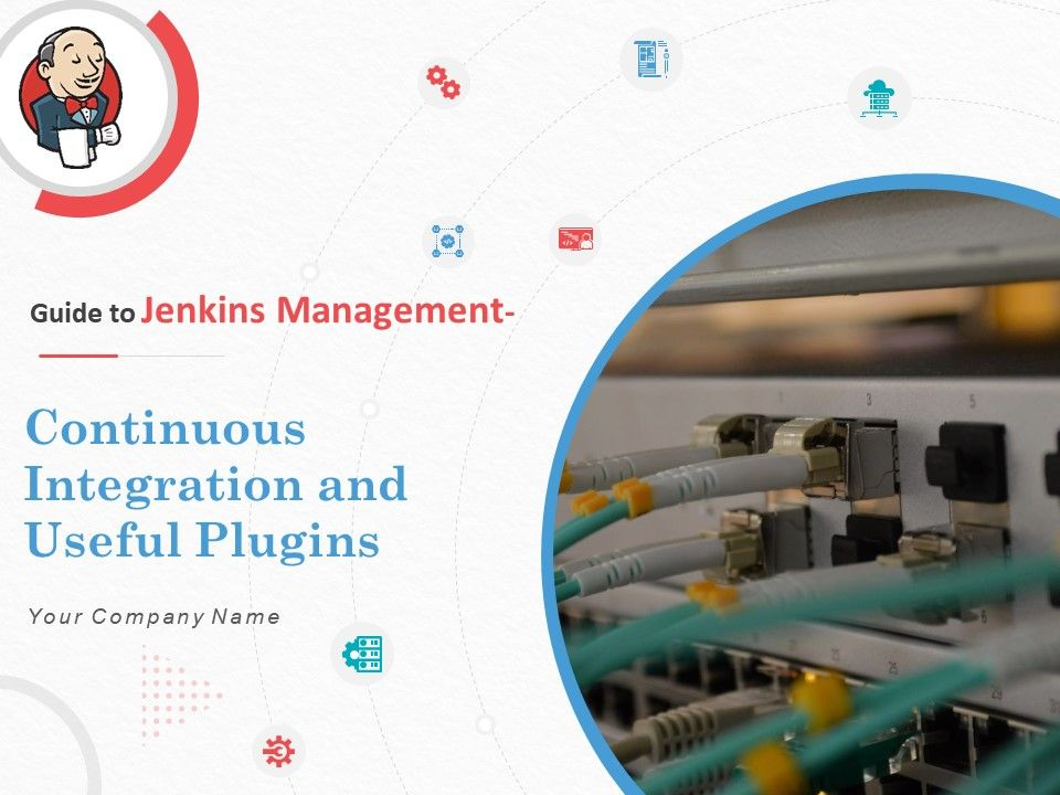 Guide To Jenkins Management Continuous Integration And Useful Plugins Complete Deck