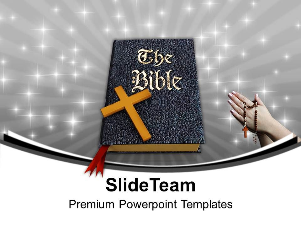 Holy Bible And Cross Christianity Powerpoint Templates Ppt