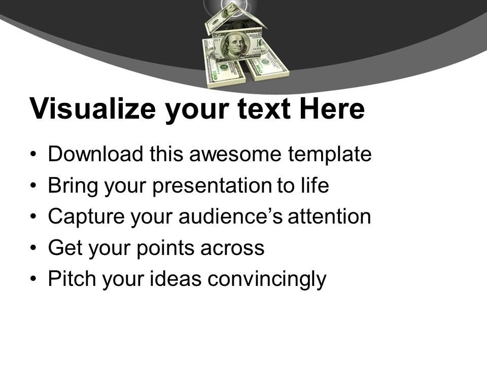 home made from 100 dollar bills powerpoint templates ppt themes and