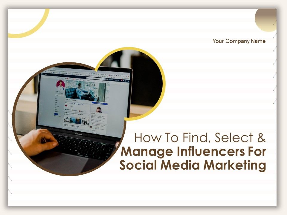 How To Find Select And Manage Influencers For Social Media Marketing Powerpoint Presentation Slides