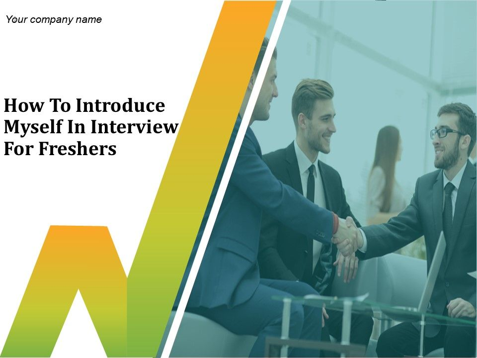 introduce yourself in interview for freshers engineer