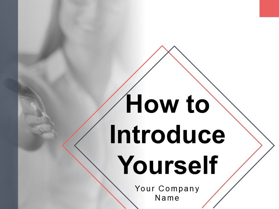 How To Introduce Yourself Powerpoint Presentation Slides