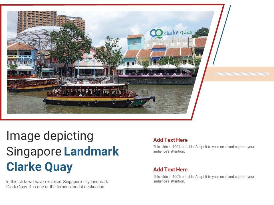 Image Depicting Singapore Landmark Clarke Quay Powerpoint Presentation Ppt Template