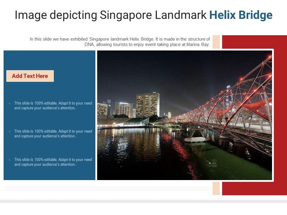 Image Depicting Singapore Landmark Helix Bridge Powerpoint Presentation Ppt Template