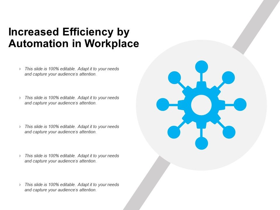 increased_efficiency_by_automation_in_workplace_Slide01