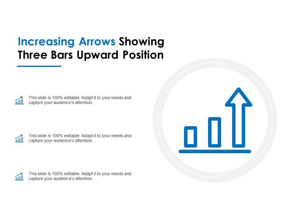 increasing_arrows_showing_three_bars_upward_position_Slide01