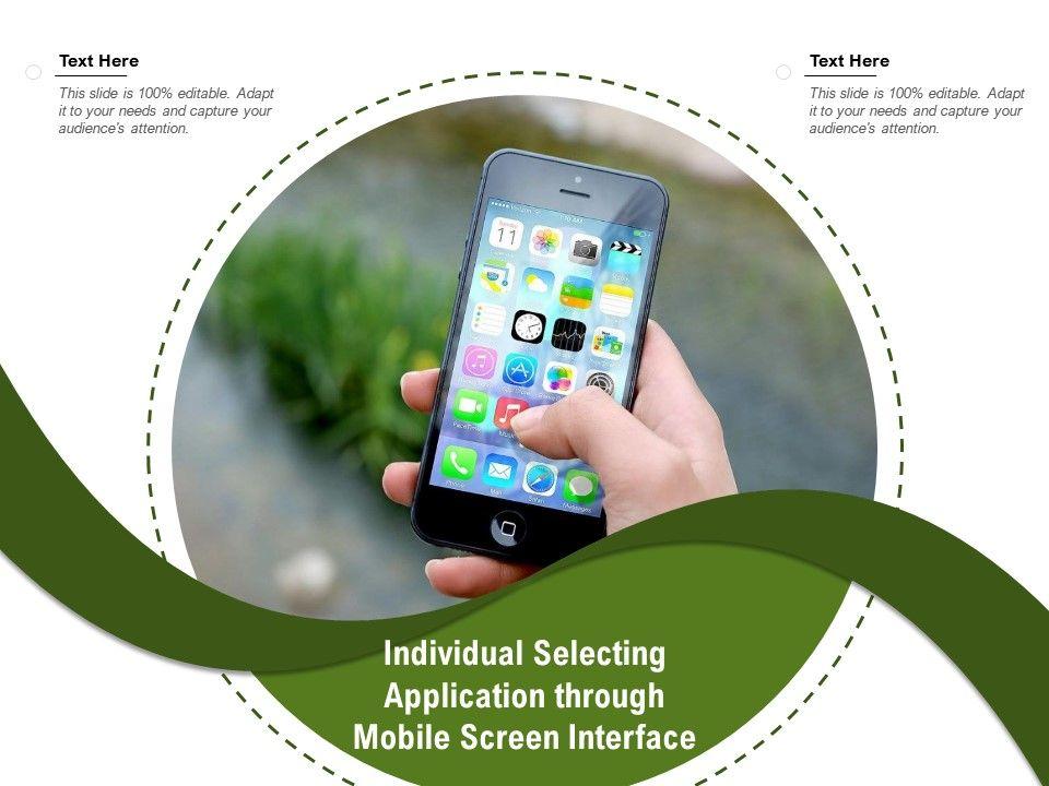Individual Selecting Application Through Mobile Screen Interface