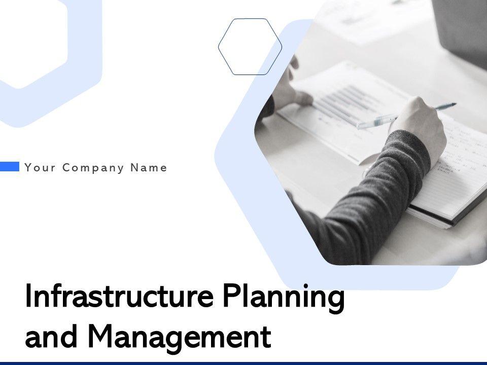 Infrastructure Planning And Management Powerpoint Presentation Slides