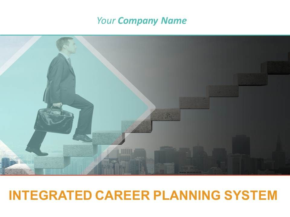 Training powerpoint templates and ppt slides integrated career planning presenting integrated career planning system powerpoint presentation toneelgroepblik Image collections