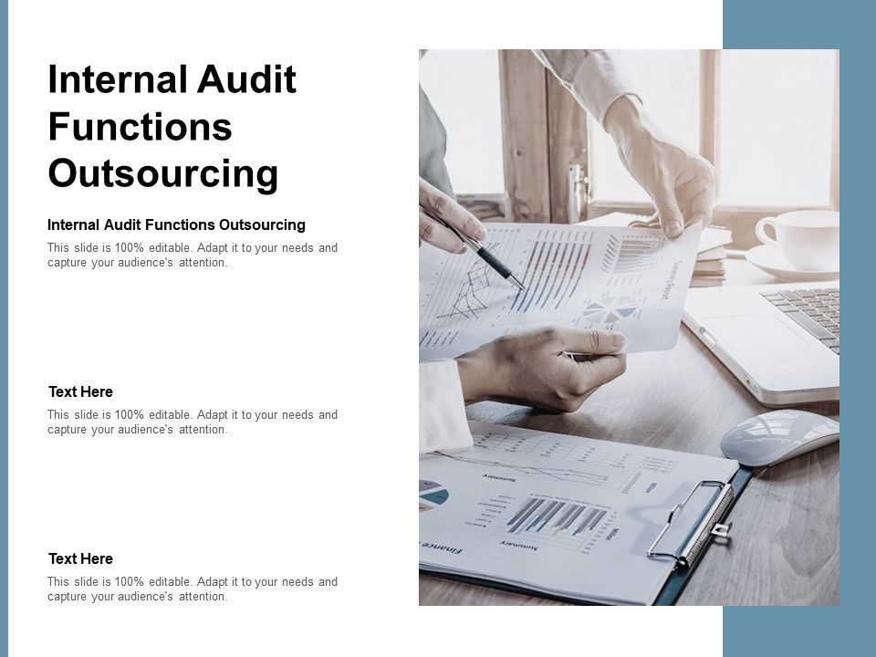 Internal Audit Functions Outsourcing Ppt Powerpoint Presentation Ideas Outfit Cpb