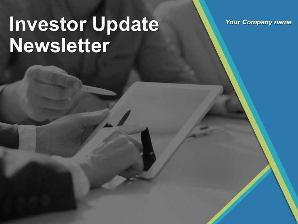 Investor Update Newsletter Powerpoint Presentation Slides