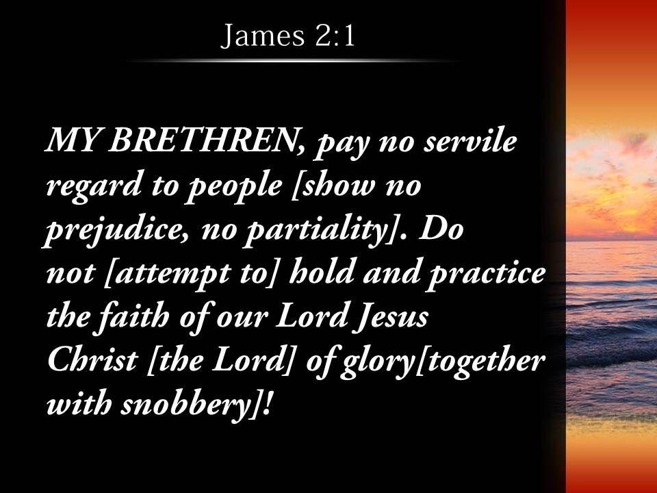 James 2 1 Lord Jesus Christ must PowerPoint Church Sermon