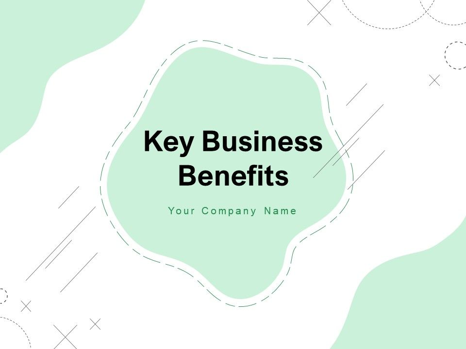 Key Business Benefits Success Process Plan Investment Opportunity
