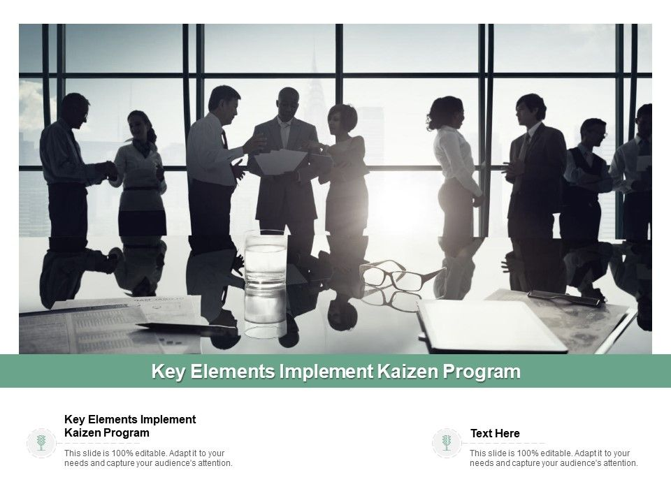 Key elements implement kaizen program ppt powerpoint presentation.