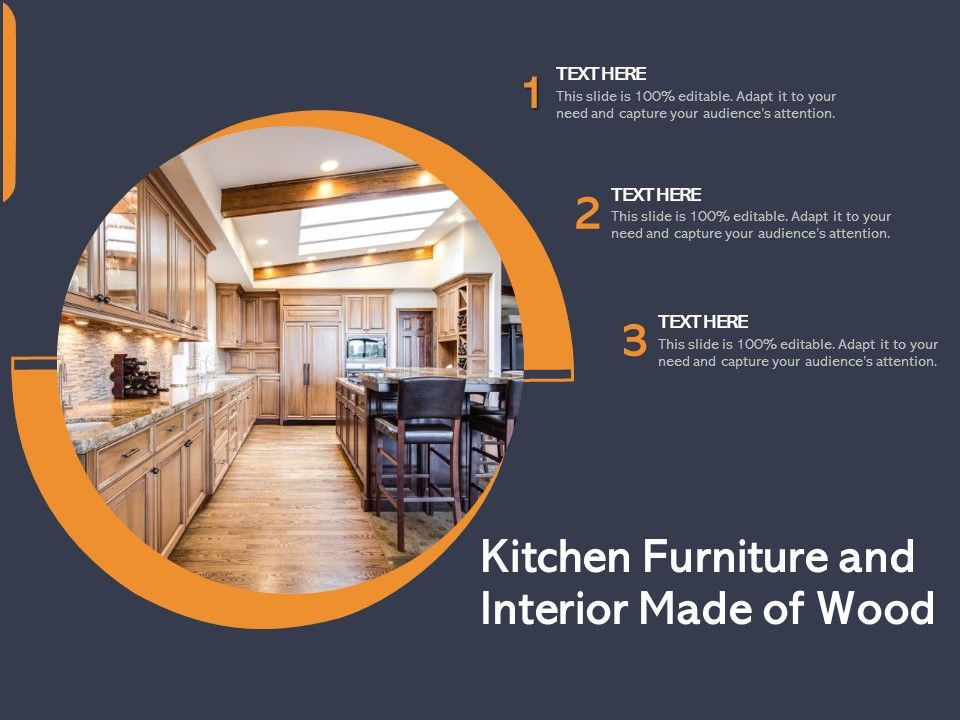 Kitchen Furniture And Interior Made Of Wood Powerpoint Presentation Designs Slide Ppt Graphics Presentation Template Designs