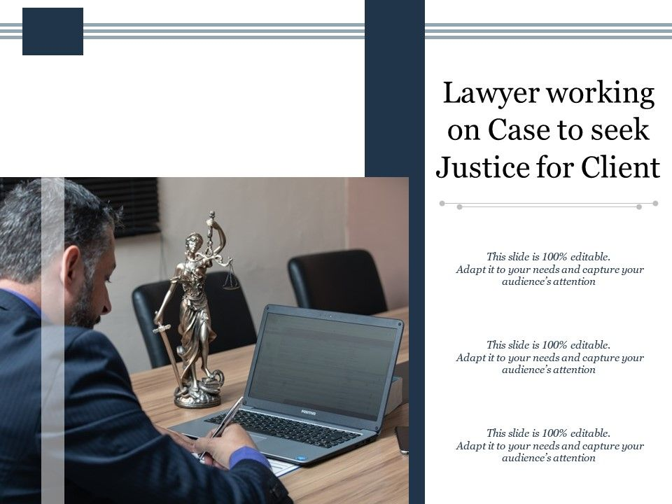 Lawyer Working On Case To Seek Justice For Client