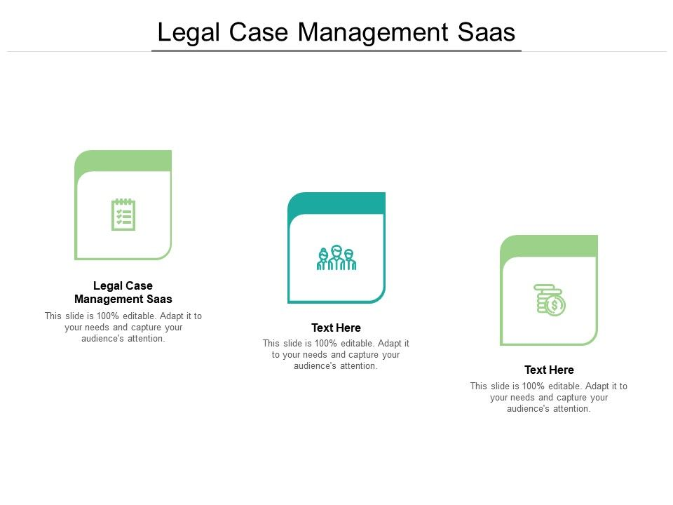 Legal Case Management Saas Ppt Powerpoint Presentation Inspiration Layouts Cpb