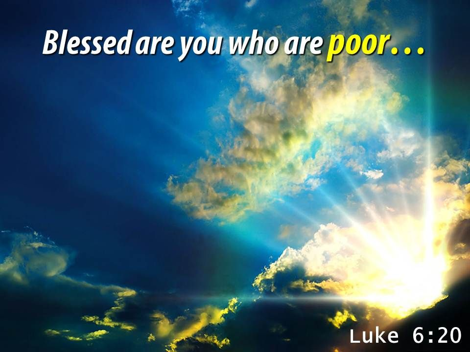 Luke 6 20 Blessed are you PowerPoint Church Sermon | Presentation Graphics  | Presentation PowerPoint Example | Slide Templates
