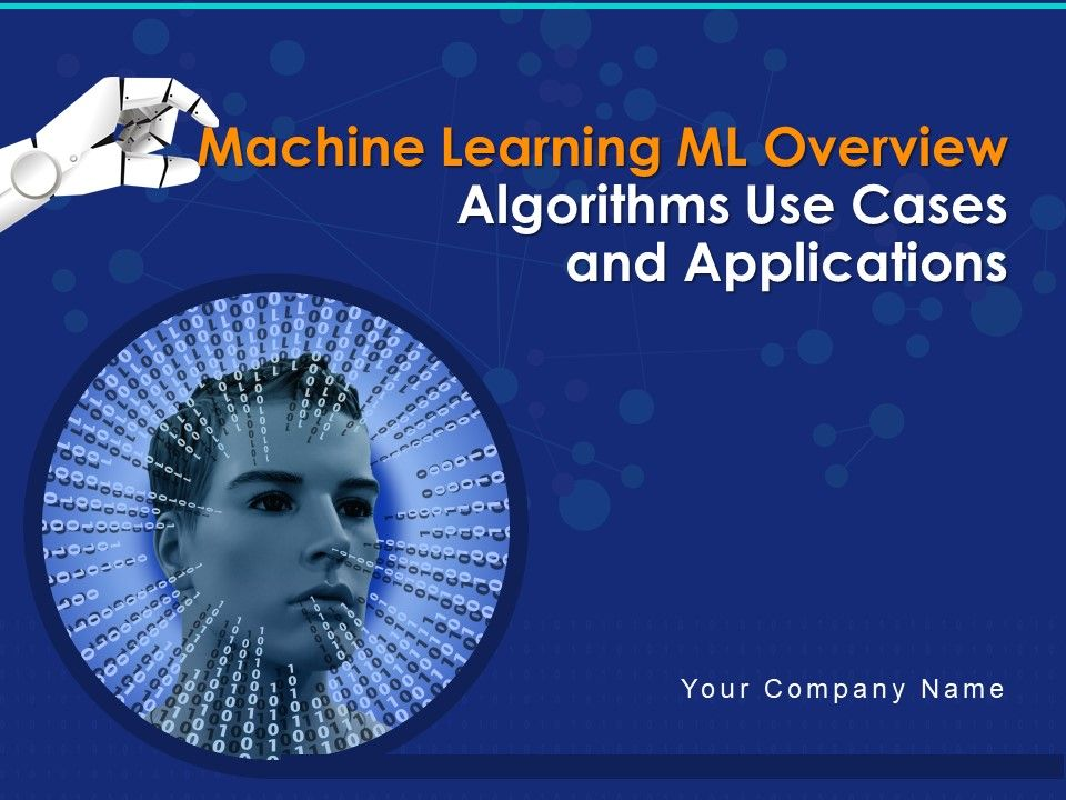 Machine Learning ML Overview Algorithms Use Cases And Applications