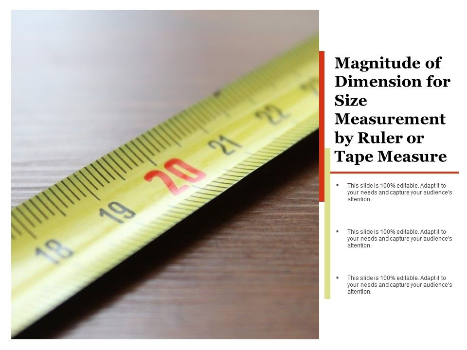 Magnitude Of Dimension For Size Measurement By Ruler Or Tape Measure ...