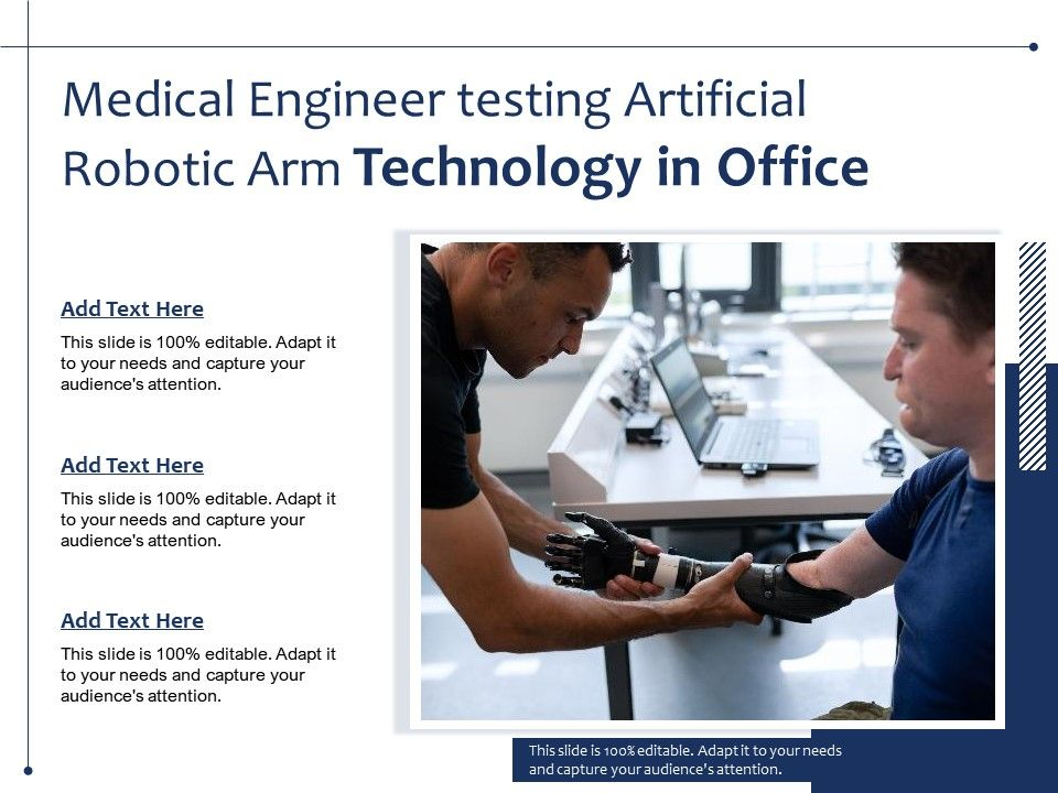 Medical Engineer Testing Artificial Robotic Arm Technology In Office Presentation Graphics Presentation Powerpoint Example Slide Templates