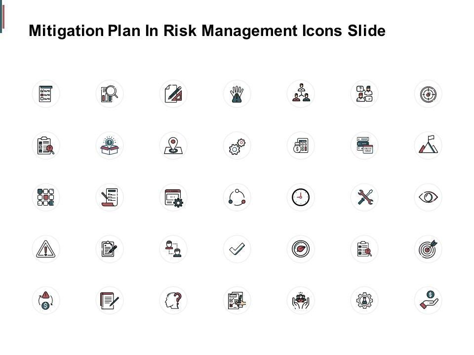 Mitigation Plan In Risk Management Icons Slide Financials C235 Ppt Powerpoint Presentation Inspiration