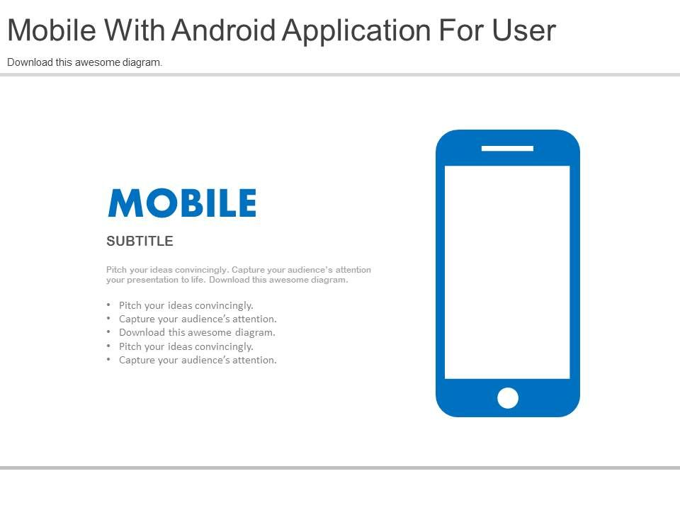 Mobile With Android Application For Users Flat Powerpoint Design