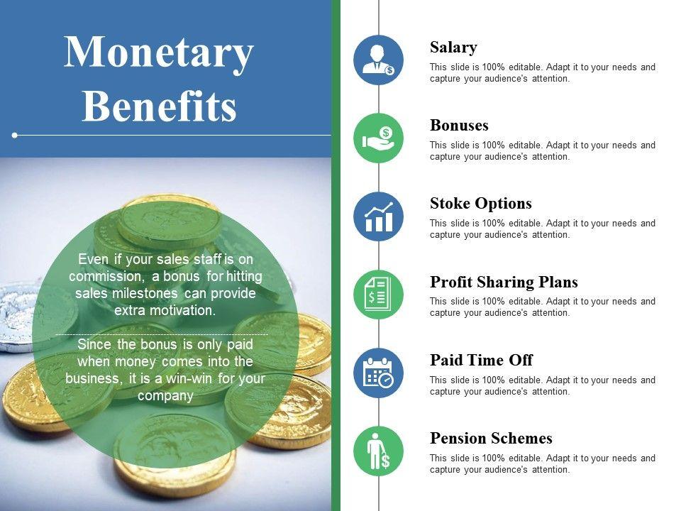 Monetary Benefits Salary Bonuses Stoke Options Profit