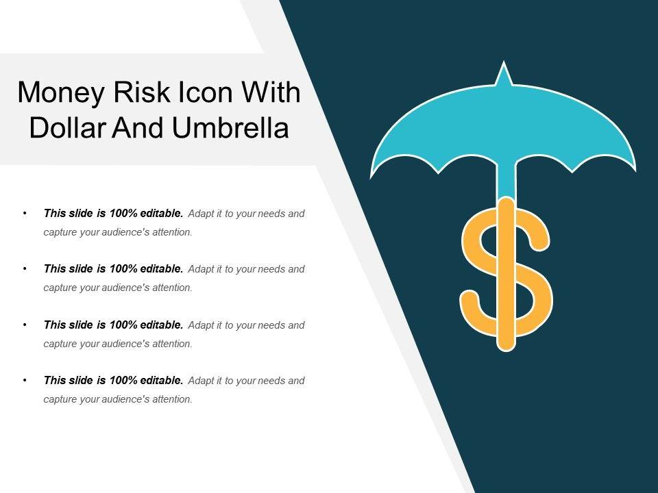 f21c539b06566 money_risk_icon_with_dollar_and_umbrella_Slide01.  money_risk_icon_with_dollar_and_umbrella_Slide02.  money_risk_icon_with_dollar_and_umbrella_Slide03