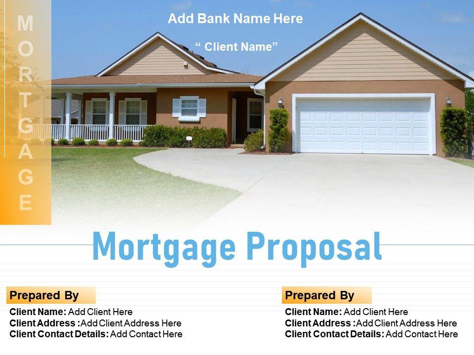 Mortgage Proposal Powerpoint Presentation Slides