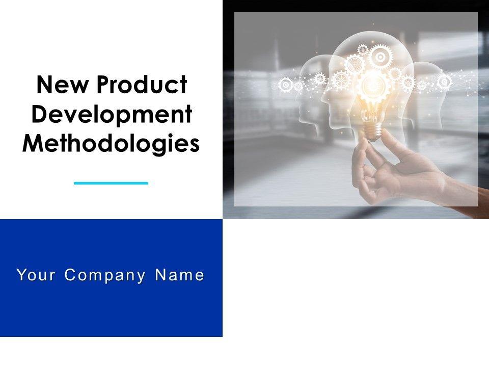 New Product Development Methodologies Powerpoint Presentation Slides
