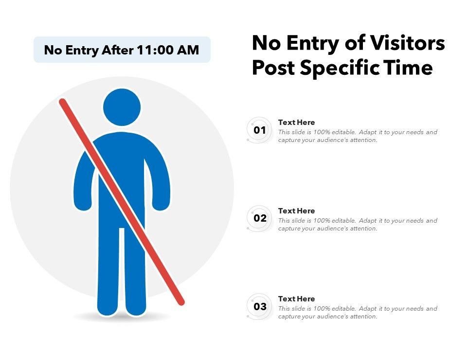 No Entry Of Visitors Post Specific Time