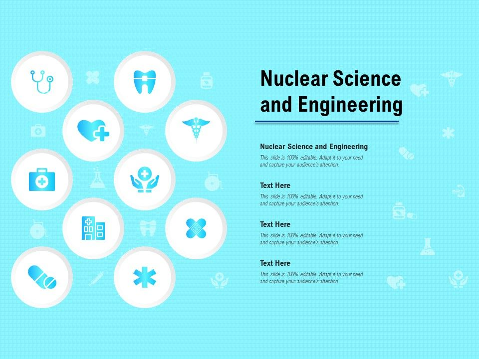 Nuclear Science And Engineering Ppt Powerpoint Presentation Infographic Template