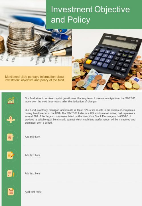 One Page Investment Objective And Policy Presentation Report Infographic PPT PDF Document