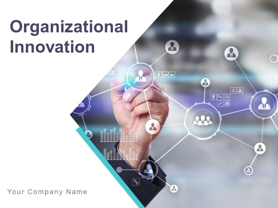 Organizational Innovation Powerpoint Presentation Slides
