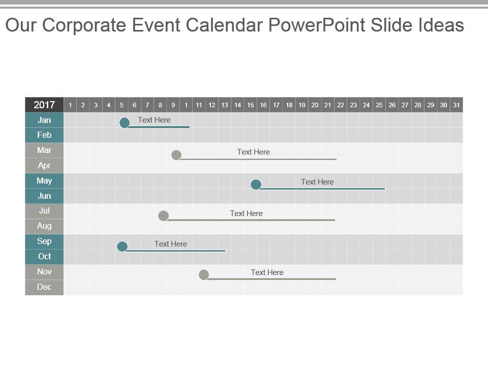Our Corporate Event Calendar Powerpoint Slide Ideas Templates