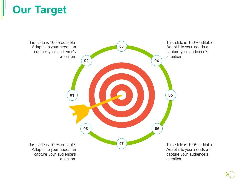 our_target_ppt_layouts_information_Slide01