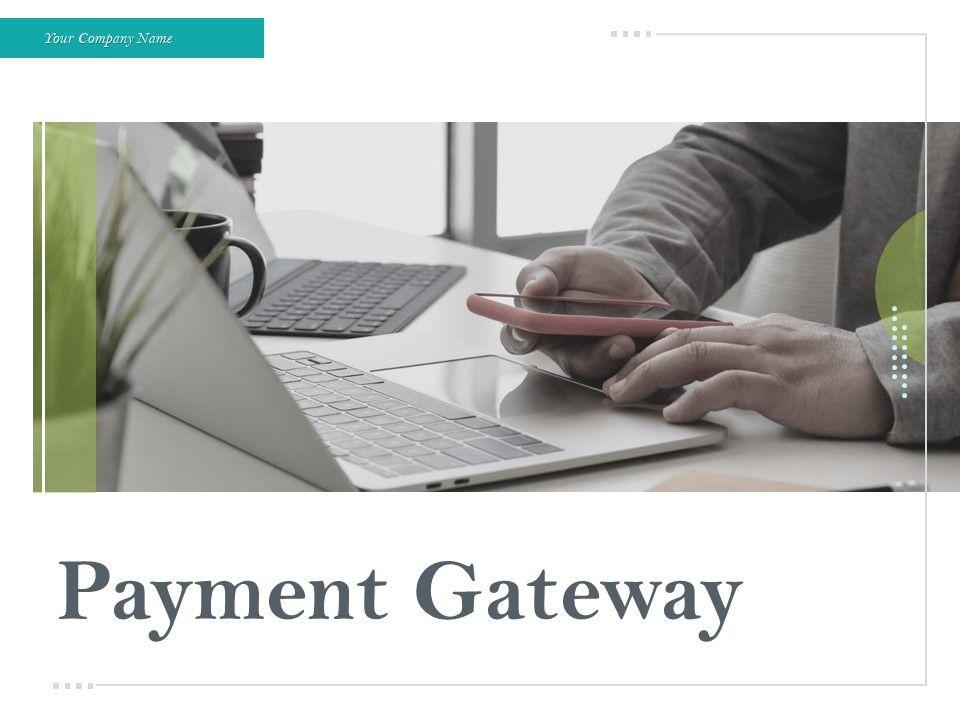 Payment Gateway Powerpoint Presentation Slides